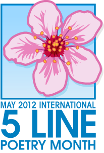 May 2012 International 5 Line Poetry Month